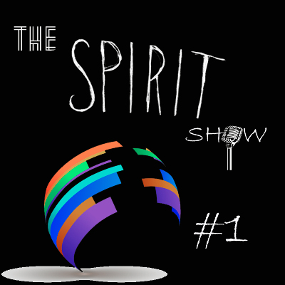 Podcast The Spirit Show | #1